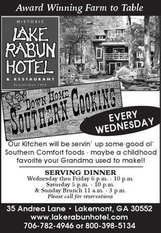 Award Winning Farm to Table    EVERY WEDNESDAY    DOWN HOME SOUTHERN COOKING     Our Kitch...   Lake Rabun Hotel and Restaurant - Lakemont, GA #georgia #ClevelandGA #shoplocal #localGA