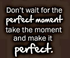 Don't wait for the perfect moment take the moment and make it perfect. #Chitrchatr #EarlysubscribersPromo #ThirdRaffleDraw