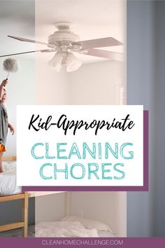 Child Friendly Cleaning Chores