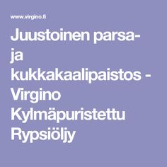 Juustoinen parsa- ja kukkakaalipaistos - Virgino Kylmäpuristettu Rypsiöljy