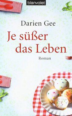 Darien Gee - Je süßer das Leben