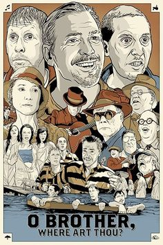 "O Brother, Where Art Thou = Just a great movie--this movie uses (Ulysses) in the Odyssey theme; ""Man of Constant Sorrow"""