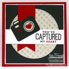 handmade Valentine card from Paper Perfect Designs ... luv the camera die cut ... red, white & black ... My Favorite Things