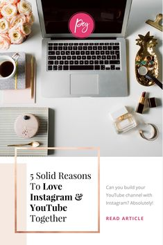 5 Solid Reasons To Love Instagram and Youtube Together #SMM #SocialMedia
