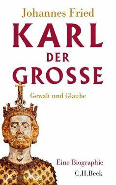 Karl der Große: Gewalt und Glaube von Johannes Fried, http://www.amazon.de/dp/3406652891/ref=cm_sw_r_pi_dp_.UeWsb0VG8WQA