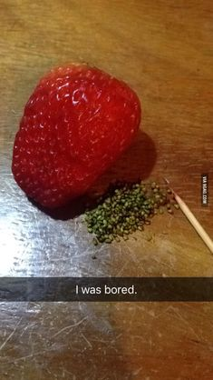 I was really bored. - 9GAG