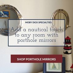 Porthole mirrors are the perfect addition to your nautical decor - wouldn't one look great above the sink in the powder room??