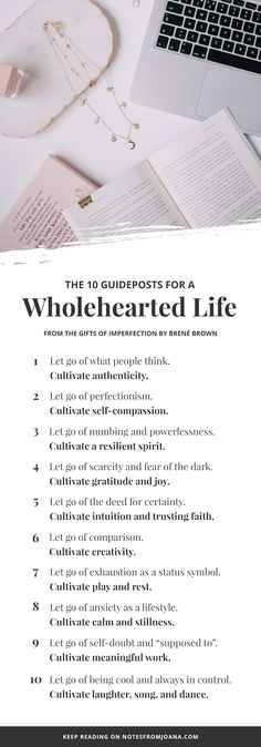 What Does It Mean To Live A Wholehearted Life // 10 guideposts to a wholehearted life. The Gifts Of Imperfection by Brené Brown. Personal Growth // Notes from Joana