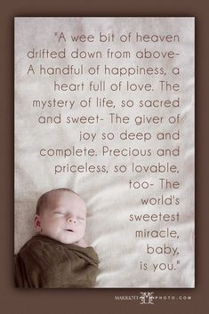Newborn Baby — great saying to incorporate into a newborn page.