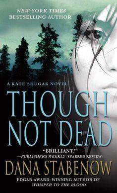 Though Not Dead by Dana Stabenow http://www.amazon.com/dp/0312559100/ref=cm_sw_r_pi_dp_3Lzgwb0G3Y4RP