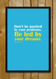 Buy Framed Posters Online Shopping India | Be Led By Your Dreams Glass Framed Poster | PosterGully