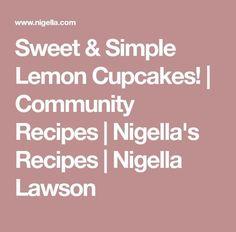 Sweet & Simple Lemon Cupcakes! | Community Recipes | Nigella's Recipes | Nigella Lawson  FULL RECIPE HERE  christmas cake recipe/h1>  christmas cake recipe best christmas cake recipe ever christmas cake recipe easy christmas cake recipe rum christmas cake recipe with rum christmas cake roll recipe christmas cake recipe chocolate christmas cake recipe india christmas cake recipe indian christmas yule log cake recipe christmas cake recipe traditional christmas cake recipe simple christmas cake… Small Christmas Cake Recipe, Mary Berry Christmas Cake, Christmas Cake Recipe Traditional, Chocolate Christmas Cake, Nigella Christmas, Vegan Christmas, Cake Recipes Ginger, Cake Vodka Recipes, Cake Recipes In Hindi
