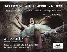 RELATOS DE LA DESOLACION EN MEXICO, GALERIA ARTE X ARTE Movie Posters, Movies, Photography Courses, Exhibitions, Artists, Photos, Film Poster, Films, Movie