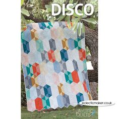Jaybird Quilts Disco Quilt Pattern