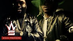 "Rick Ross feat. Future ""Neighborhood Drug Dealer Remix"" (WSHH Premiere -..."