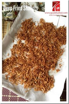 Crispy Deep Fried Shallots, Shallots Garlic Oil and Minced Garlic Shallots (油葱酥, 葱蒜香油,葱蒜蓉)