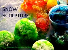 Colorful Snow Sculpture. Just snow and food coloring. Beautiful fun!