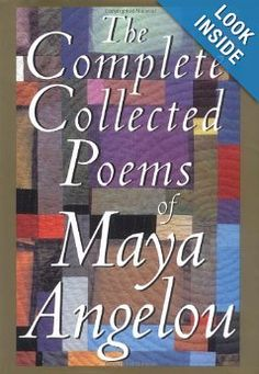 Amazon.com: The Complete Collected Poems of Maya Angelou (9780679428954): Maya Angelou: Books