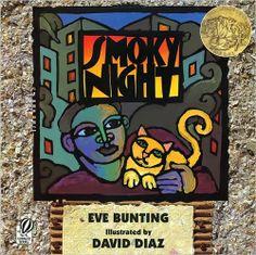Smoky Night written by Eve Bunting illustrated by David Diaz. Caldecott Medal Winner 1995
