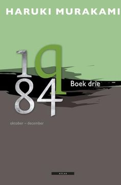 Haruki Murakami - 1Q84  / Boek drie. Een en twee heb ik algelezen