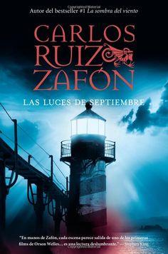 """Carlos Ruiz Zafon: """"Las Luces de Septiembre"""""""