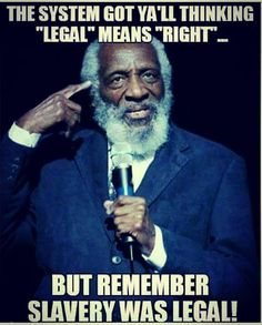 Wrong is sometimes legalized