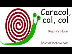 Caracol col col - Canciones infantiles y rimas - Con subtítulos- canal cuentacuentos por Beatriz Montero. Nursery Songs, Teaching Spanish, Spanish Language, Kids Education, Company Logo, Logos, Nursery Rhymes, Insects, Animales