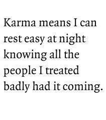 Karma Means I Can