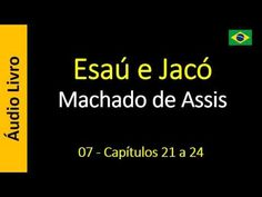Áudio Livro - Sanderlei: Machado de Assis - Esaú e Jacó - 07 - Capítulos 21...