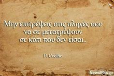 Find images and videos about greek quotes, Greek and ellhnika on We Heart It - the app to get lost in what you love. Sign Quotes, Me Quotes, Heart Quotes, Happy New Month Quotes, Something To Remember, Greek Words, Greek Quotes, English Quotes, Amazing Quotes