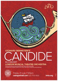 Design of concert poster for London Musical Theatre Orchestra's Candide at the Cadogan Hall. Arts and Music Marketing London July Design Teatro Musical, Musical Theatre, Arts Theatre, Theater, Concert Posters, Theatre Posters, Leonard Bernstein, Bedroom Wall Collage, Dorothy Parker