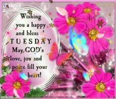 Tuesday Quotes Good Morning, Happy Tuesday Quotes, Good Afternoon Quotes, Good Morning Prayer, Morning Blessings, Good Morning Greetings, Good Morning Good Night, Morning Prayers, Good Morning Wishes