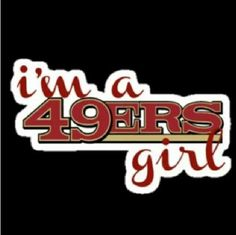 Faithful for life! Gotta love my forty niners! Niners Girl, Sf Niners, Forty Niners, Football Love, Best Football Team, Football Baby, Football Season, 49ers Fans, Nfl 49ers