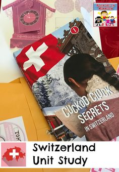 Travel to Switzerland with this Switzerland unit study.