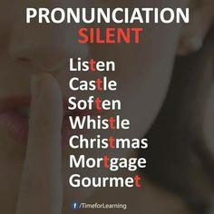 PRONUNCIATON SILENT