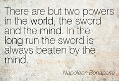 For a dull mind with a keen blade fares poorly against a keen mind with a dull blade.