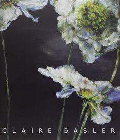 Amazon.fr - CLAIRE BASLER PEINTURE - Claire Basler - Livres (Book)