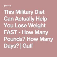 This Military Diet Can Actually Help You Lose Weight FAST - How Many Pounds? How Many Days? | Guff