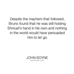 Image result for boy in the striped pajamas john boyne quotes