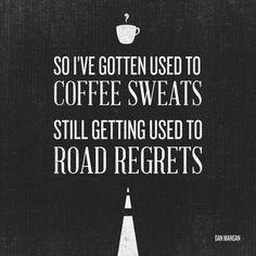Road Regrets - Dan mangan