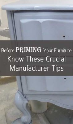 Before priming your furniture, know these crucial manufacturer tips.
