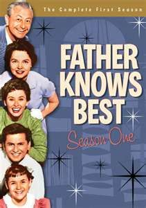 Father Knows Best- loved this show!!!Robert Young as Jim Anderson; Jayne Wyatt as Margaret; Eleanor Donahue as Betty; Billy Gray as Bud, and Lauren Chapin as Kathy.