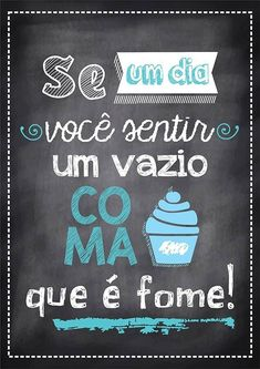 Poster Tipo Lousa p/ Cozinha Lettering Tutorial, Decoration, Funny Quotes, Art Quotes, Geek Stuff, Inspirational Quotes, Messages, Thoughts, Feelings