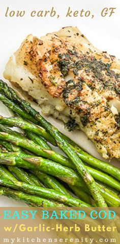 Pan-fry or bake delicious healthy cod topped with homemade garlic-herb butter creates a tender flavorful fish dinner that even the kids will eat! This tender white fish recipe is gluten-free keto and low carb. Less than 1 net carb per serving. Fish Recipe Low Carb, Recipe For Cod Fish, Low Carb Brasil, Garlic Herb Butter, Fish Dinner, Le Diner, Seafood Recipes, Healthy Recipes, Vegetables