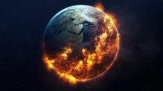 Earth on fire, planet, space, fantasy wallpaper Earth On Fire, World On Fire, Earth From Space, End Of The World, Hothouse, Fire Art, Stephen Hawking, Global Warming, Pepsi