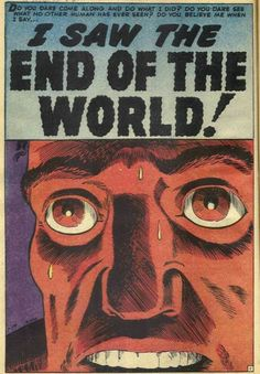 """I Saw the End of the World!"" from 'Strange Tales' # 73 (February Comic Book Panels, Comic Book Covers, Comic Books Art, Horror Comics, Funny Comics, Marvel Comics, Strange Tales, Steve Ditko, Book Images"