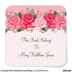Country Chic Pink Roses and Stripes Bookplate Square Sticker
