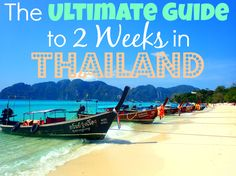 The Ultimate Guide to 2 Weeks in Thailand