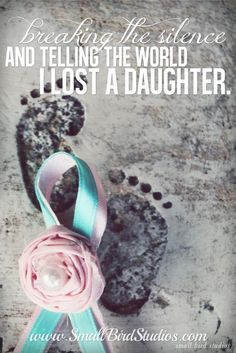 why it is important to break the silence about baby loss (october: national pregnancy and infant loss awareness month; october 15th: pregnancy and infant loss awareness day) | small bird studios