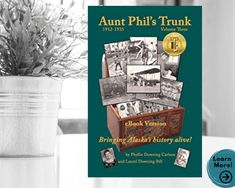 Alaska History Book Aunt Phil's Trunk Volume 3 years | Etsy
